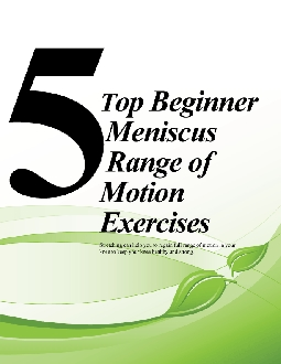 5 Top Meniscus Range of Motion Exercises