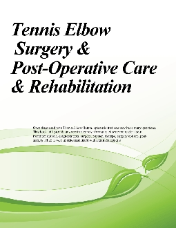 Tennis Elbow Surgery & Post-Operative Care
