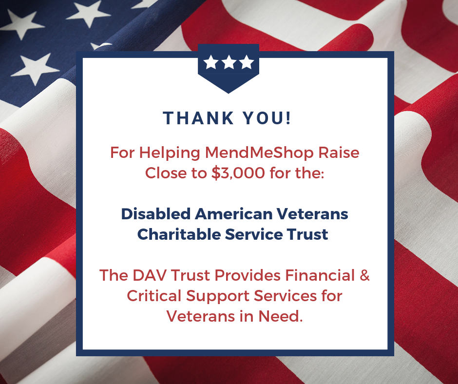 Thank You For Helping MendMeShop Raise Close to $3,000 To Help Military Veterans